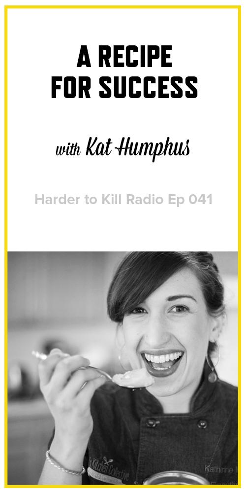 Harder to Kill Radio 041 - Kat Humphus | stupideasypaleo.com