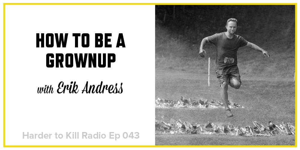 Harder to Kill Radio 043 - Erik Andress  stephgaudreau.com