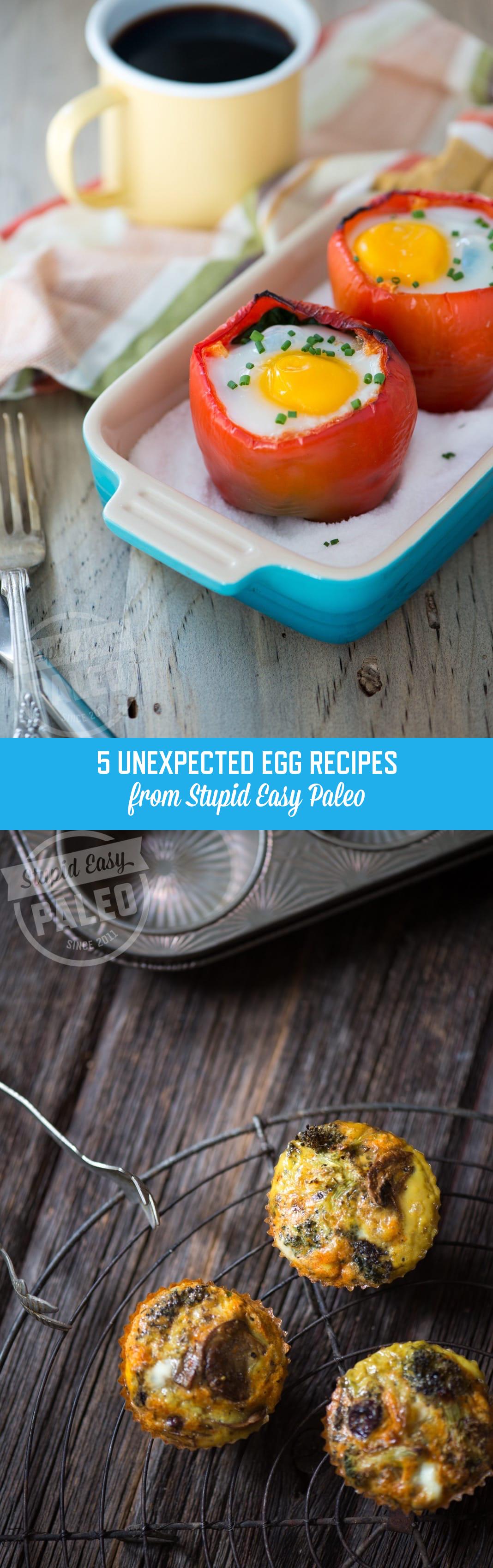 5 Unexpected Egg Recipes | StupidEasyPaleo.com