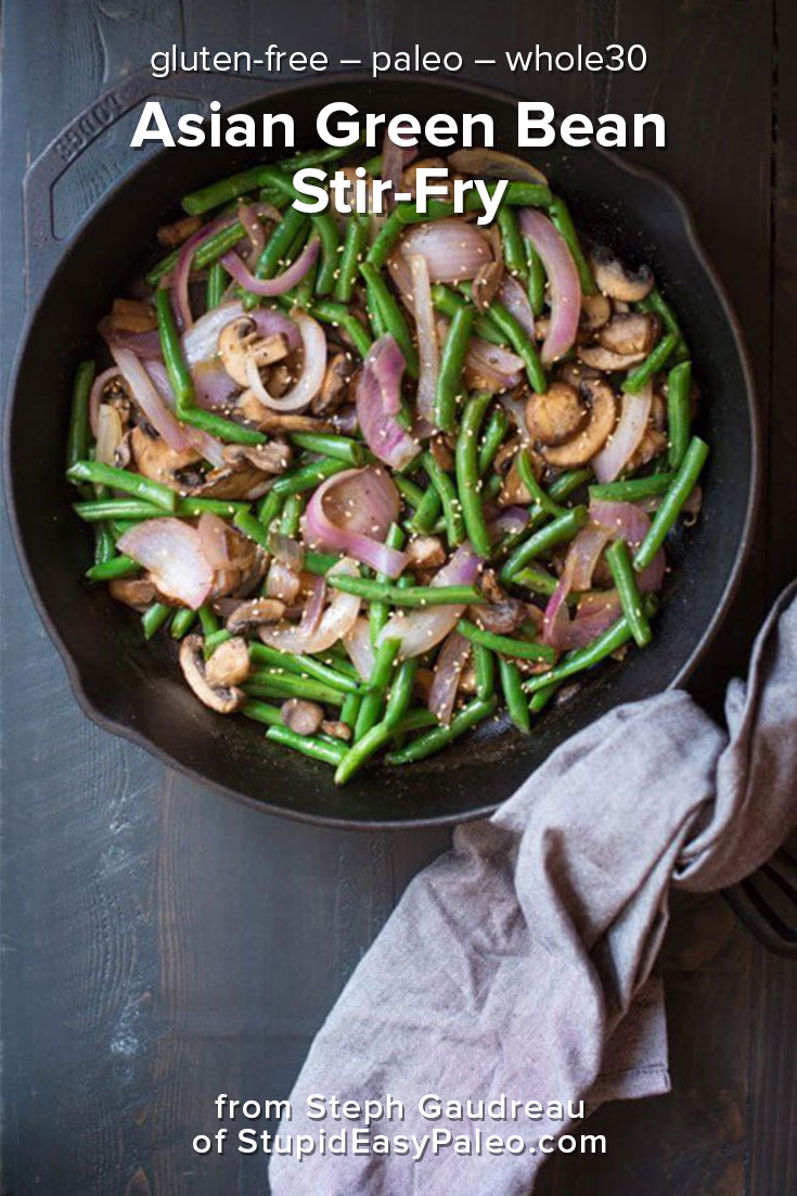 Asian Green Bean Stir-Fry Recipe   StupidEasyPaleo.com