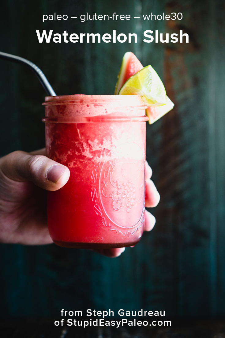 Watermelon Slush is so cool and delicious, you'll want to make it for a hot summer day! Simply blend three ingredients together in the blender, pour into a tall glass, and enjoy. Get this easy summer recipe right now! Paleo, whole30, plant-based, and gluten-free. | StupidEasyPaleo.com