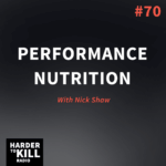Performance Nutrition with Nick Shaw | StupidEasyPaleo.com