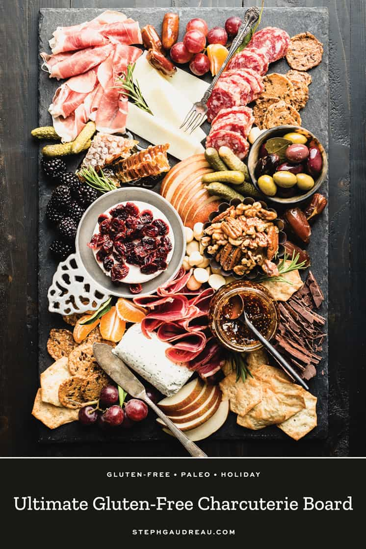Wow everyone at your next party with the best ever Gluten-Free Charcuterie Board! Get my template and adjust to any needs including make it paleo-friendly or dairy-free. | StephGaudreau.com