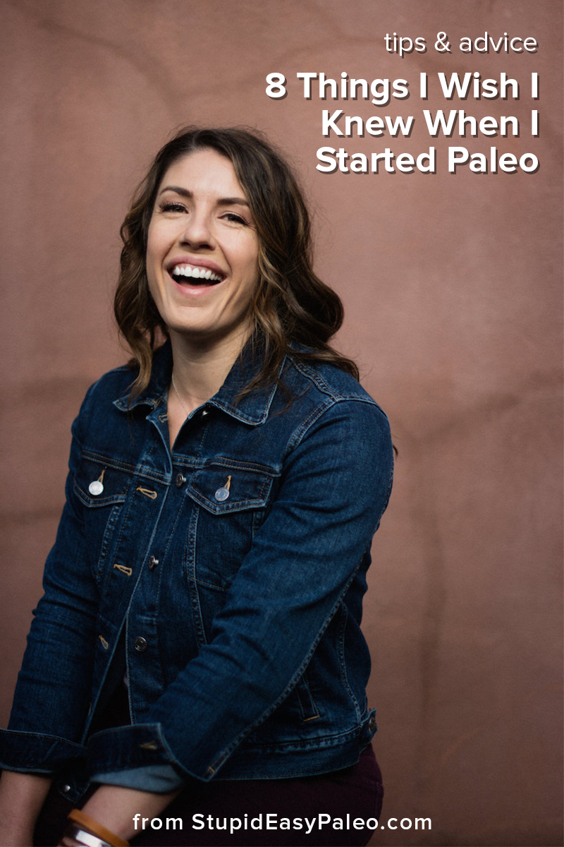 STOP! Don't make these mistakes when you start eating paleo. I'm looking back at 8 years and sharing 8 key paleo lessons you need to know...so you don't make yourself crazy. | StupidEasyPaleo.com