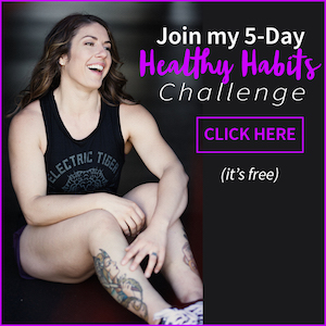 5 Day Healthy Habits Challenge | StupidEasyPaleo.com