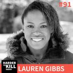 Lauren Gibbs on Harder to Kill Radio #91 | StupidEasyPaleo.com