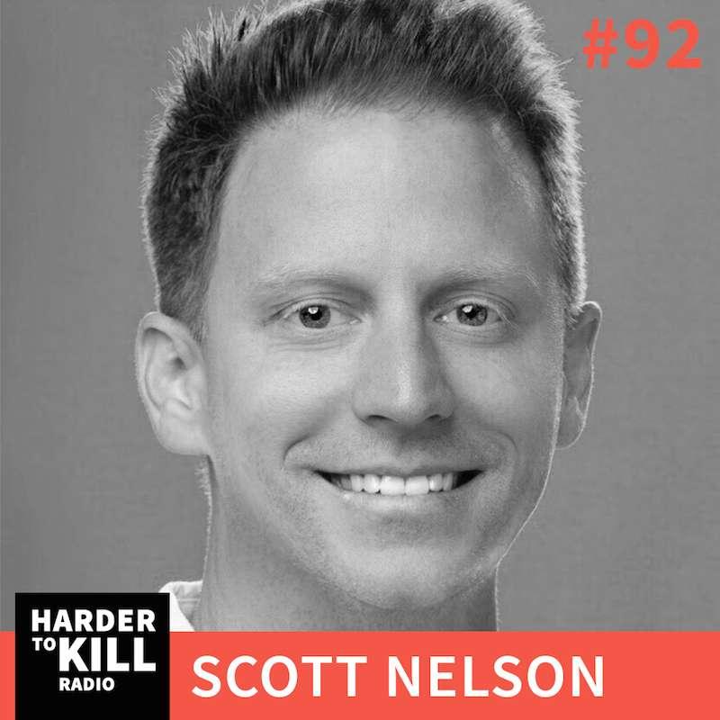 Scott Nelson – Harder to Kill Radio | StupidEasyPaleo.com
