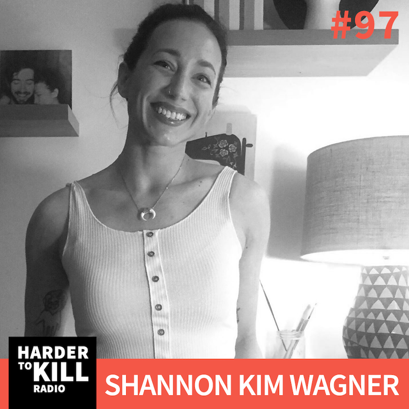 Women's Strength Coalition with Shannon Kim Wagner ? Harder to Kill Radio #97