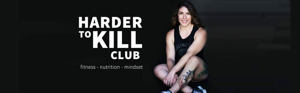 Harder to Kill Club