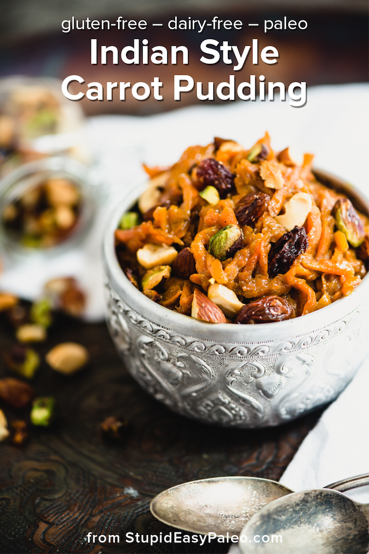 Indian-Style Carrot Pudding | StupidEasyPaleo.com