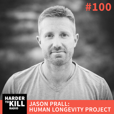 How to Live Longer with Jason Prall – Harder to Kill Radio #100 | StupidEasyPaleo.com