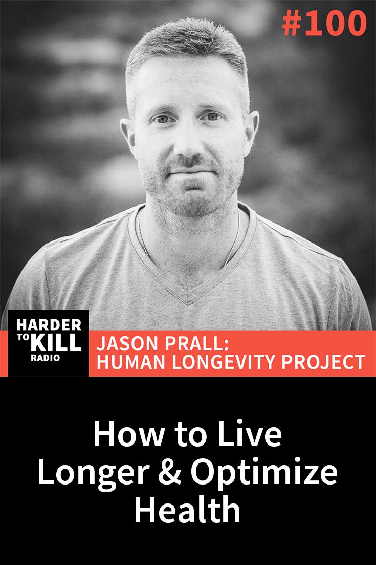 How to Live Longer with Jason Prall – Harder to Kill Radio #100 | StupidEasyPaleo.com