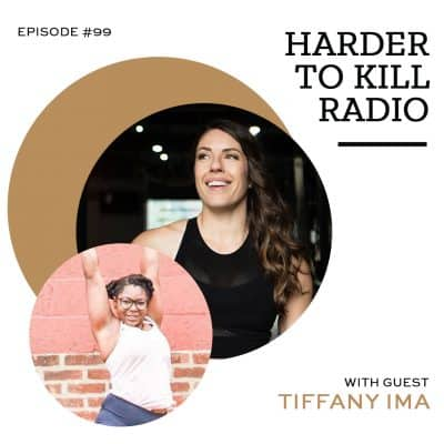 tiffany ima episode 99 harder to kill radio