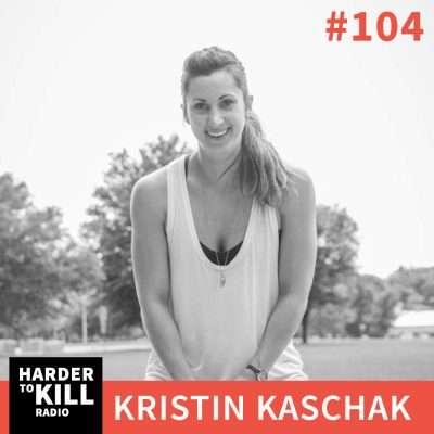 Nutrition Real Talk with Kristin Kaschak – Harder to Kill Radio #104 | StupidEasyPaleo.com