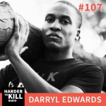 Harder To Kill Radio 107: How To Play Your Way To Your Fitness Goals w/ Darryl Edwards