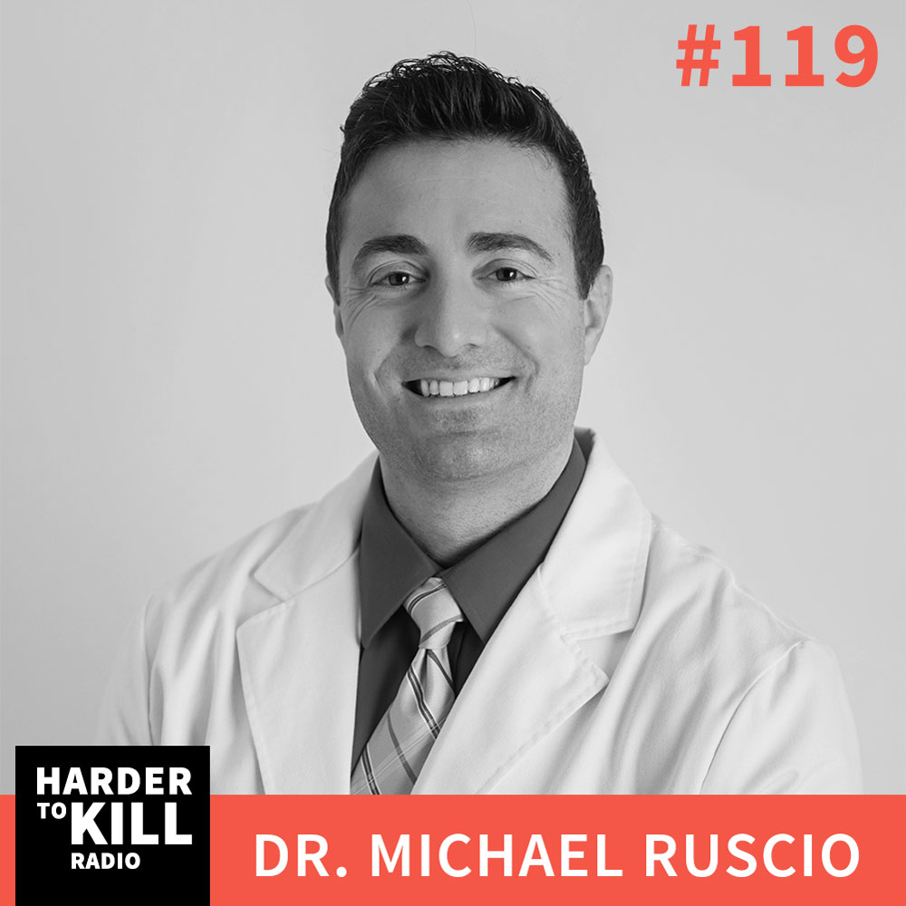 "Is Your Gut Health In Check"" What To Look For w/ Dr. Michael Ruscio – Harder To Kill Radio #119"