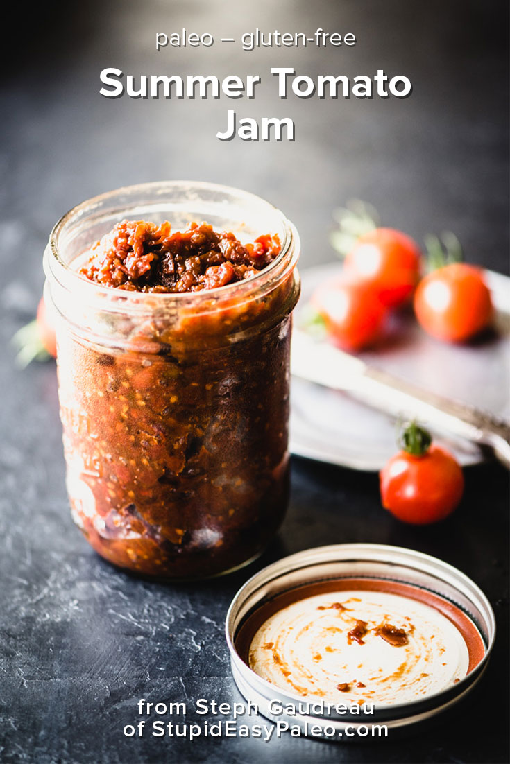 Summer Tomato Jam is a perfect way to use up the bounty of fresh garden tomatoes. It's the perfect blend of sweet and savory with a little spice for good measure. Spread it on gluten-free toast and top with an egg for a delicious breakfast bite. Paleo and gluten-free.   StupidEasyPaleo.com