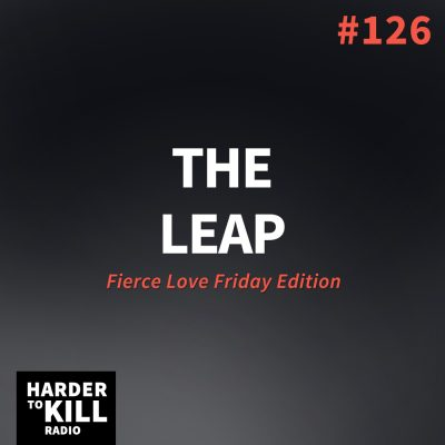 The Leap – Harder to Kill Radio #126 | StupidEasyPaleo.com