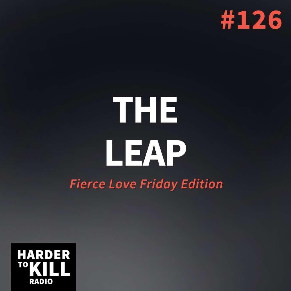 The Leap – Harder to Kill Radio #126 | StupidEasyPaleo.com