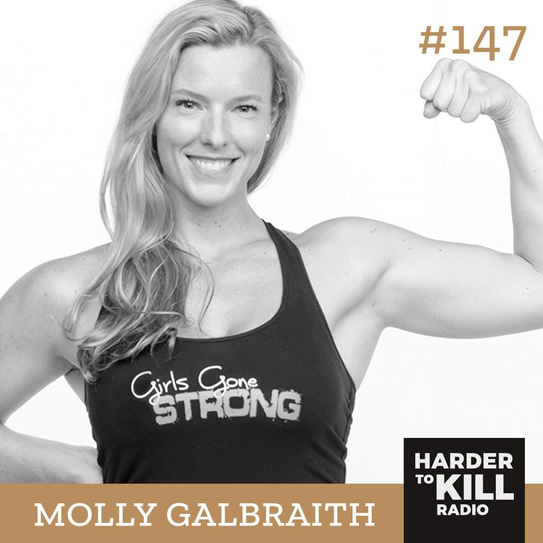 Harder To Kill Radio 147: The Importance Of Feeling At Home In Your Body w/ Molly Galbraith