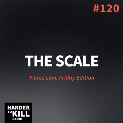 The Scale – Harder to Kill Radio #120 | StupidEasyPaleo.com