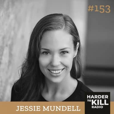 Harder To Kill Radio 153: Pelvic Floor Health And Why It Is So Important w/ Jessie Mundell