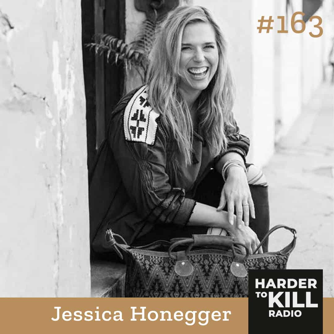 Finding The Courage To Show Up Even When Scared  ? Harder to Kill Radio 163