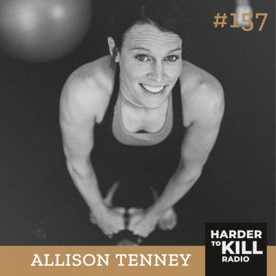 Harder To Kill Radio 157: How To Break Out Of The Societal Box w/ Allison Tenney