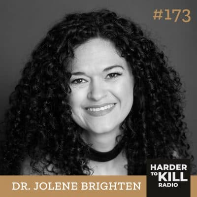 Harder To Kill Radio 173 Beyond The Pill w/ Dr. Jolene Brighten