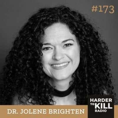 Harder To Kill Radio 173 Beyond The Pill w/ Dr. Jolene Brighten