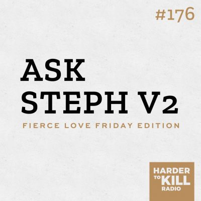 I'm back on another episode answering listener and reader questions in another edition of Ask Steph on the Fierce Love Friday edition of the podcast. | StephGaudreau.com