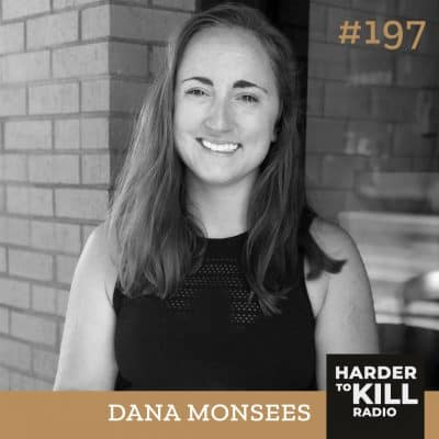 Harder To Kill Radio 197 How To Break-up With Diets & Regain Your Power w/ Dana Monsees