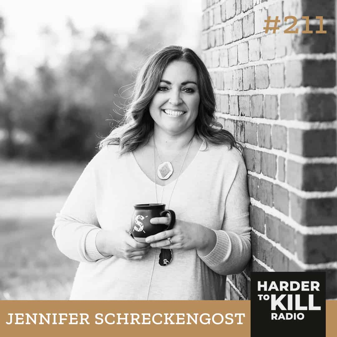 Harder To Kill Radio Hitting That Reset Button For A Life You Love w/ Jennifer Schreckengost
