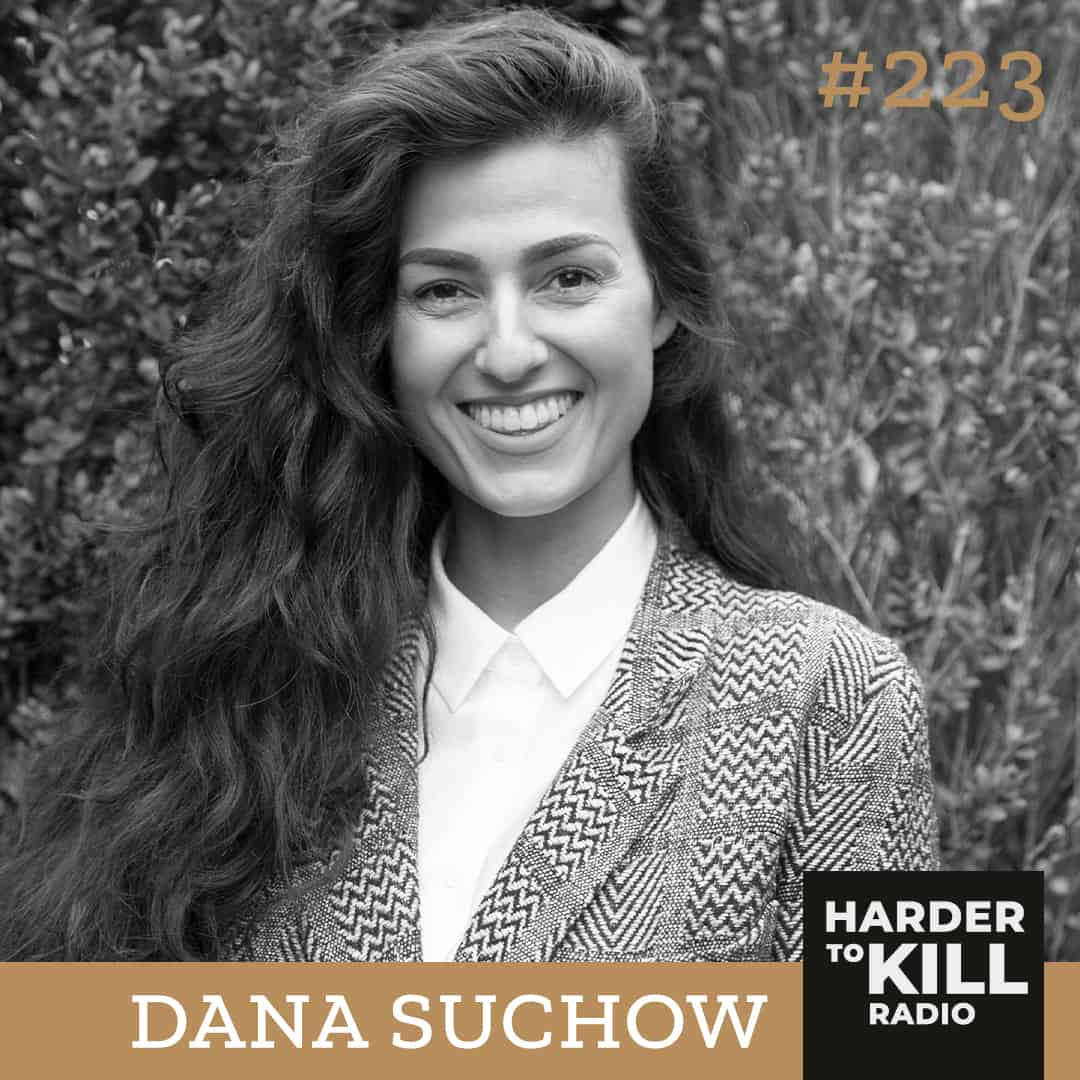 Harder To Kill Radio How To Teach Your Kids Body Confidence w/ Dana Suchow