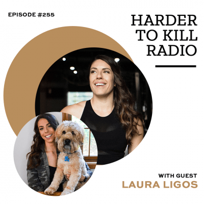 Harder To Kill Radio 255 Learn How To Live Your Life Without Restrictions w/ The Sassy Dietitian Laura Ligos