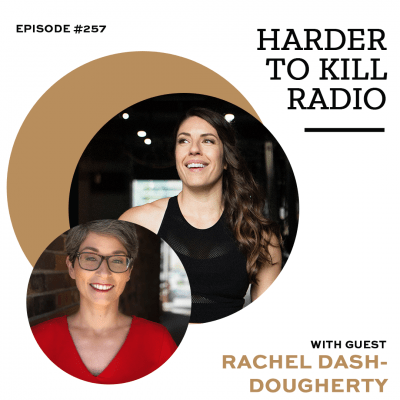 Harder To Kill Radio Taking A Good Look At Your Relationship With Food w/ Rachel Dash-Dougherty
