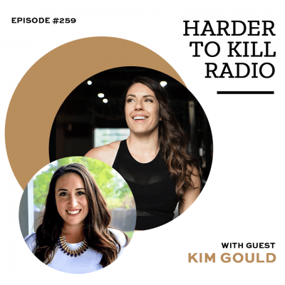 Harder To Kill Radio 259 How To Gain Autonomy In The War Against Diet Culture w/ Kim Gould