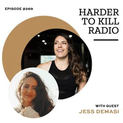 Harder To Kill Radio Unpacking Emotions & Body Liberation w/ Jess Demasi
