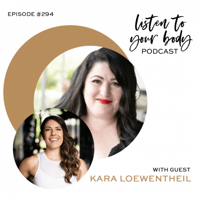 Listen To Your Body Podcast 294 How To Unf*ck Your Brain w/ Kara Loewentheil