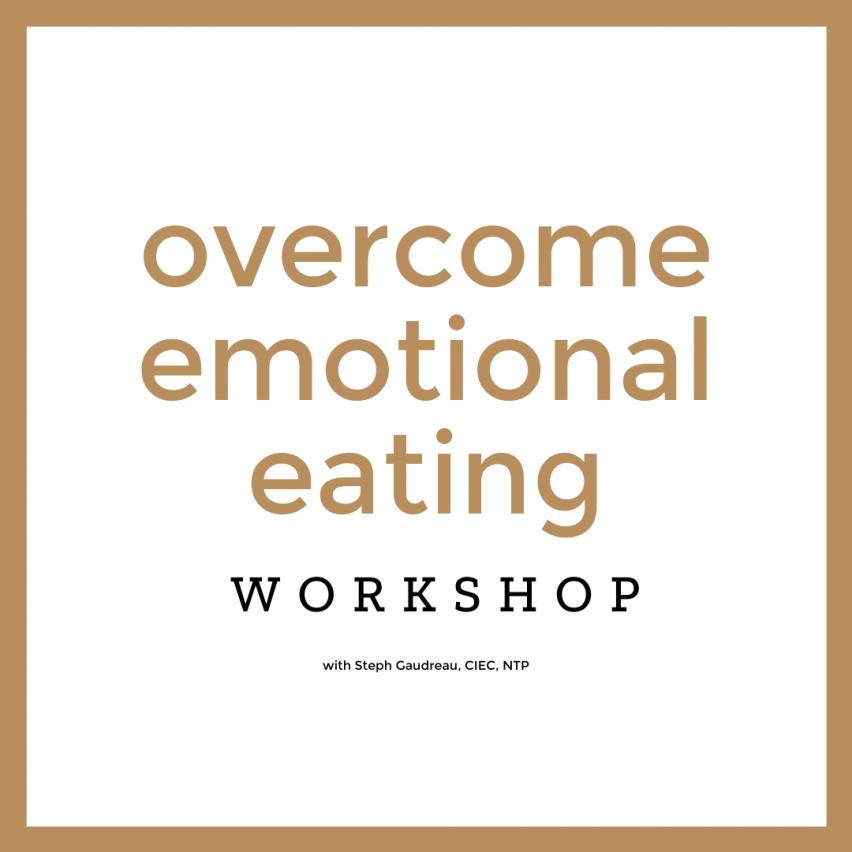 overcome emotional eating workshop