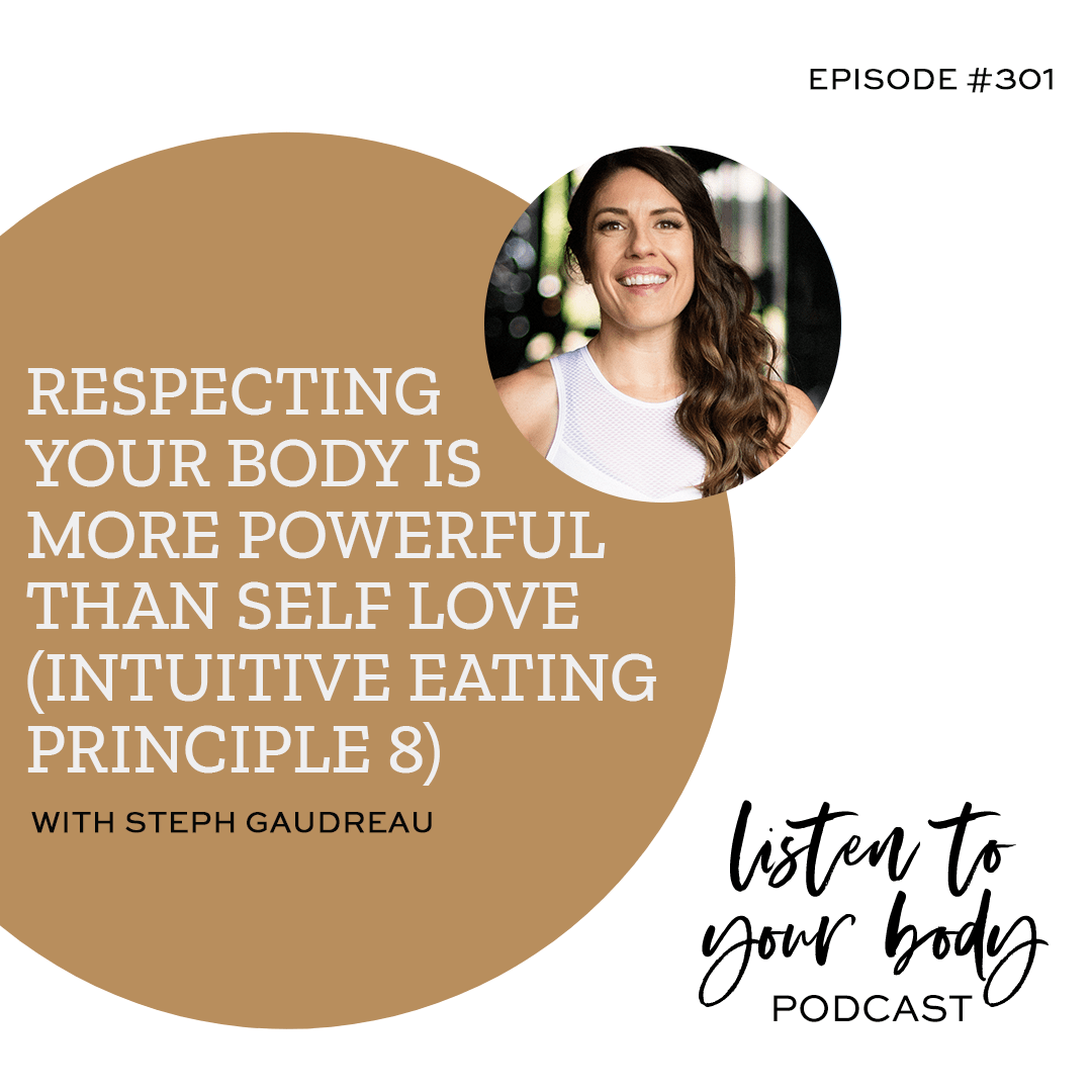 How to Practice Body Respect (Intuitive Eating Principle 8)