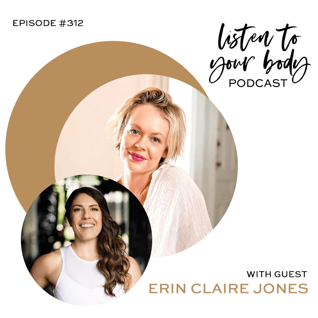 Listen To Your Body 312Lessons You Can Learn From Your Unique Human Design w/ Erin Claire Jones