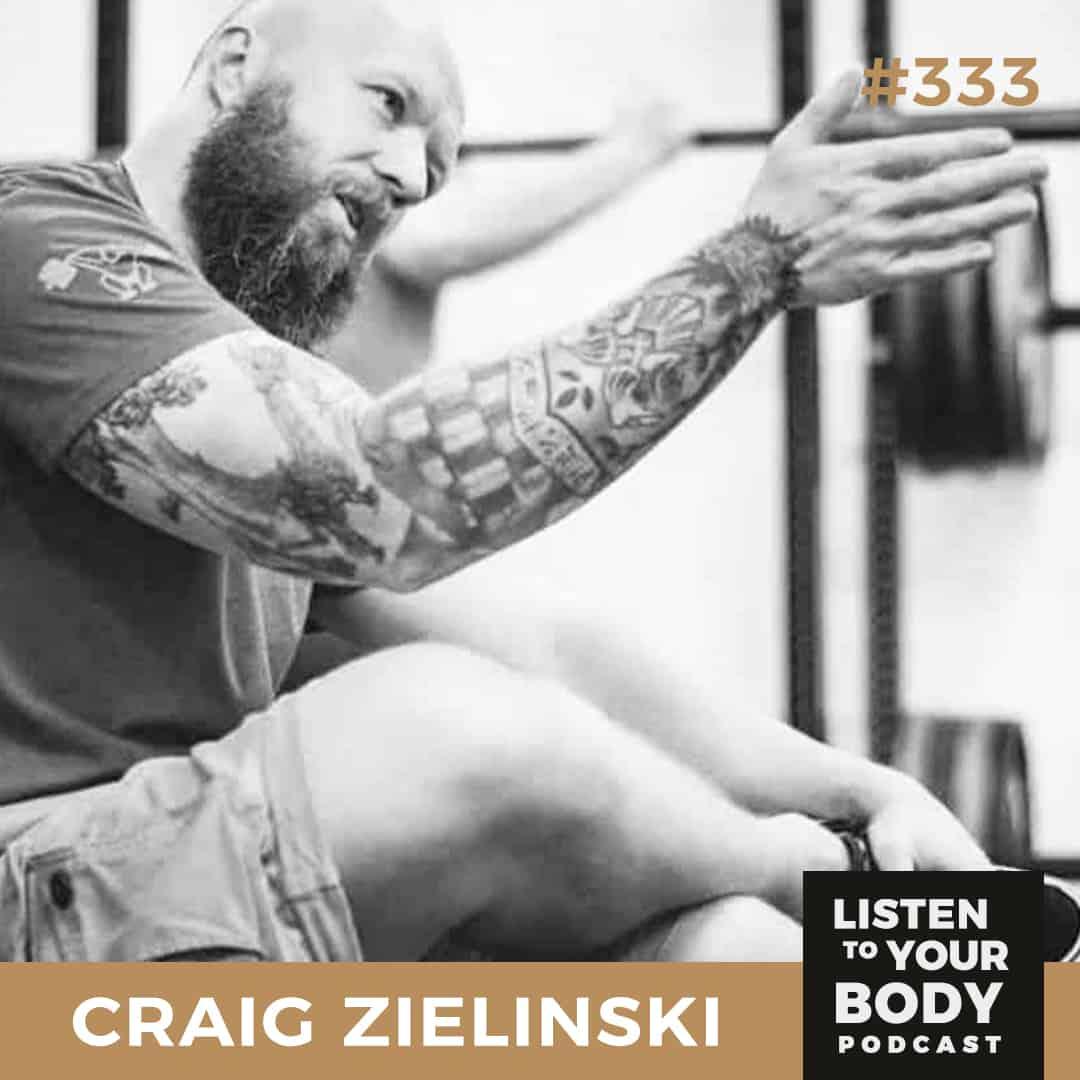 Listen to Your Body Podcast 333 Overcoming Fitness Comparison-itis w_ Craig Zielinski