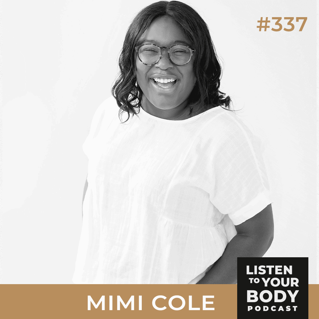 Listen to Your Body Podcast 337 - When Clean Eating Become a Problem w_ Mimi Cole