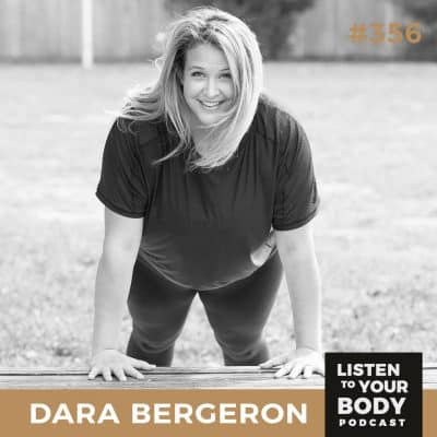 Listen to Your Body Podcast 356 Body Neutral Fitness w/ Dara Bergeron